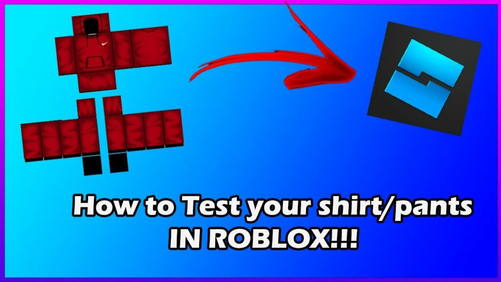 Roblox transparent shirt template: How to test shirts and pants in Roblox